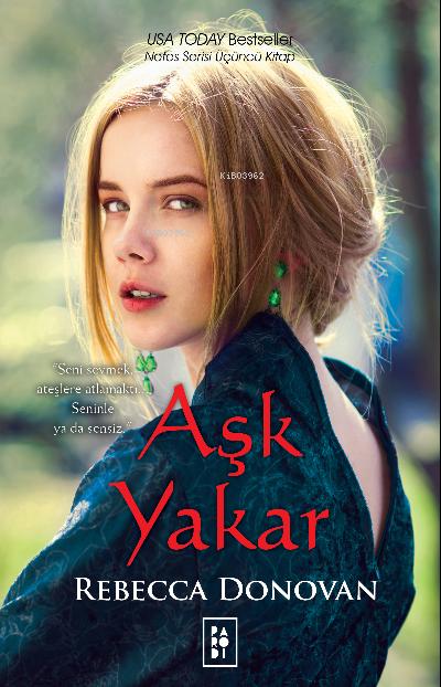Aşk Yakar;Nefes Serisi 3. Kitap