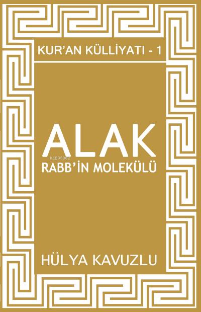 Alak Rabb'in Molekülü