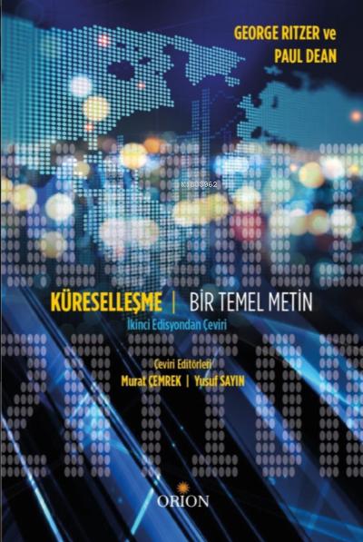 Küreselleşme - Bir Temel Metin;İkinci Edisyondan Çeviri