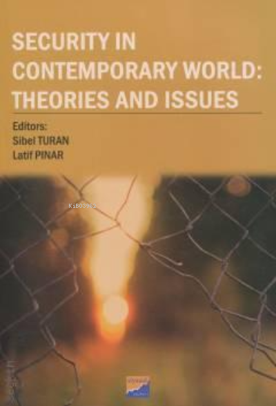 Security in Contemporary World: Theories and Issues