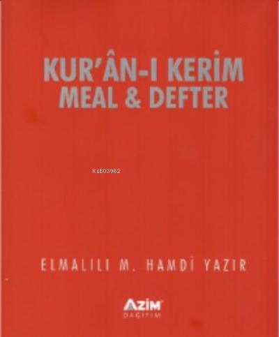 Kur'an-ı Kerim Meal ve Defteri ;(Kur'an-ı Kreim Ayetelri Sırasına ve Sayfasına göre düzenlenmiştir)