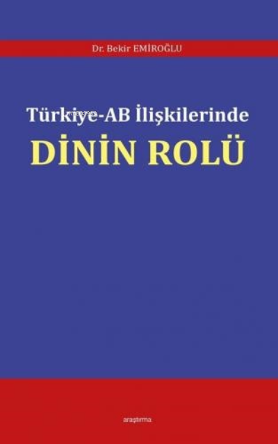 Türkiye - AB İlişkilerinde Dinin Rolü
