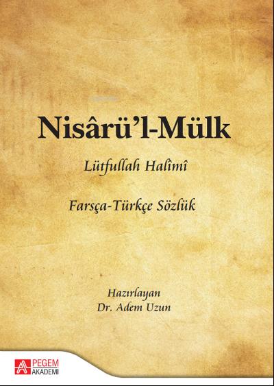 Nisârü'l-Mülk Farsça - Türkçe Sözlük