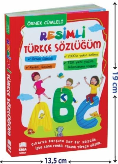 Renkli Resimli Türkçe Sözlüğüm TDK Uyumlu;Örnek Cümleli