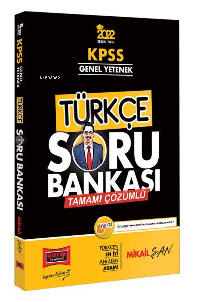 2022 KPSS Genel Yetenek Tamamı Çözümlü Türkçe Soru Bankası