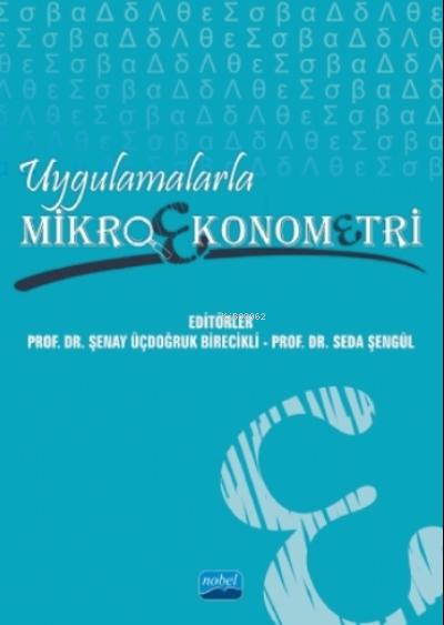 Uygulamalarla Mikroekonometri