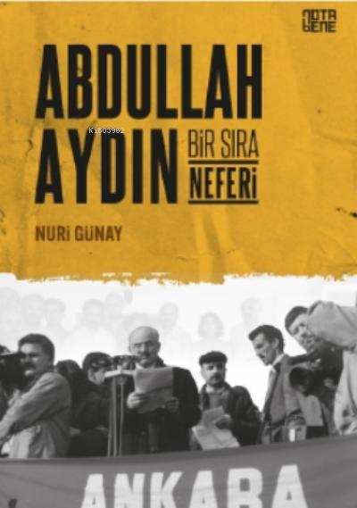 Abdullah Aydın;Bir Sıra Neferi