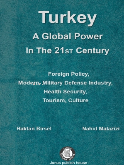 Turkey: A Global Power In The 21 St Century