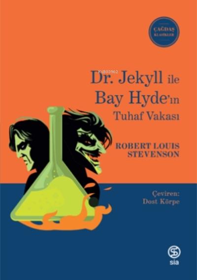 Dr. Jekyll İle Bay Hyde'ın Tuhaf Vakası
