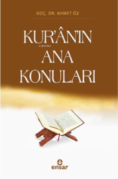Kur'ân'ın Ana Konuları