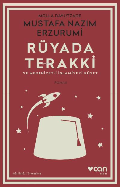 Rüyada Terakki ve Medeniyet-i İslamiyeyi Rüyet (Günümüz Türkçesiyle)