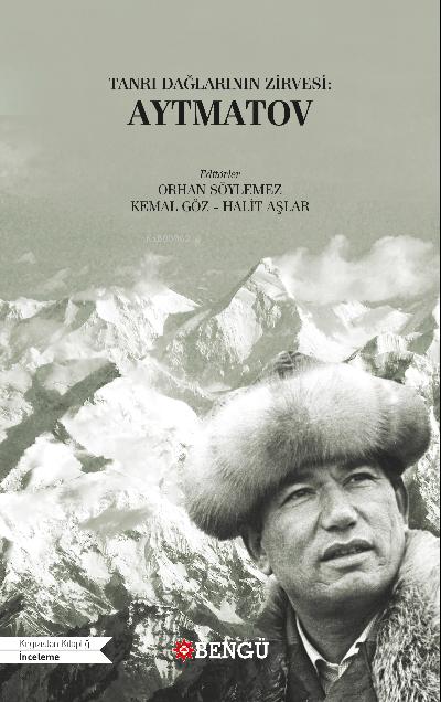 Tanrı Dağlarının Zirvesi: Aytmatov