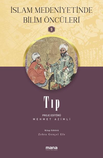 Tıp - İslam Medeniyetinde Bilim Öncüleri 9