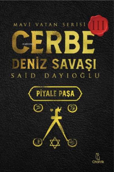 Cerbe Deniz Savaşı-Piyale Paşa;Mavi Vatan Serisi