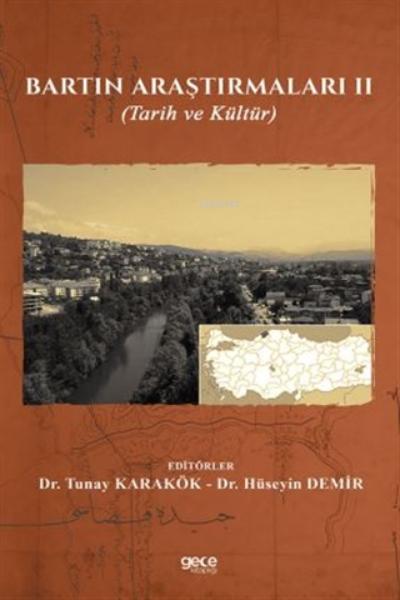 Bartın Araştırmaları 2;Tarih ve Kültür