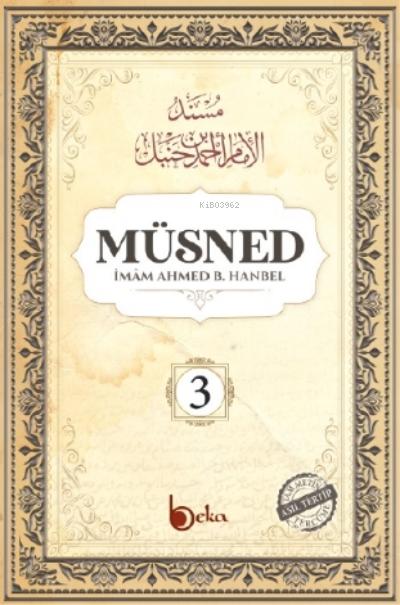 Müsned ( 3. Cilt- Arapça Metinsiz )