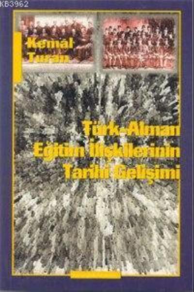 Türk-alman Eğitim İlişkilerinin Tarihi Gelişimi