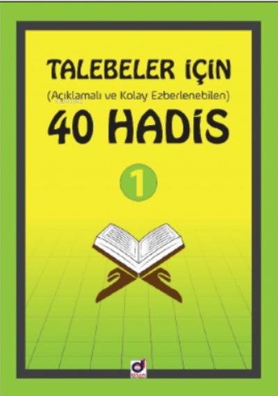 Talebeler İçin (Açıklamalı ve Kolay Ezberlenebilen) 40 Hadis 1
