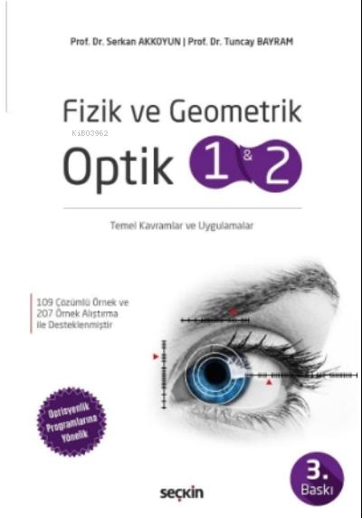 Fizik ve Geometrik Optik 1 ve 2;Temel Kavramlar ve Uygulamalar