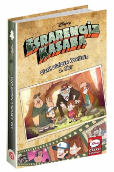 Esrarengiz Kasaba;Çizgi Diziden Öyküler 3. Cilt Disney