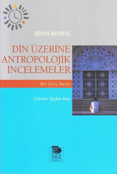 Din Üzerine Antropolojik İncelemeler