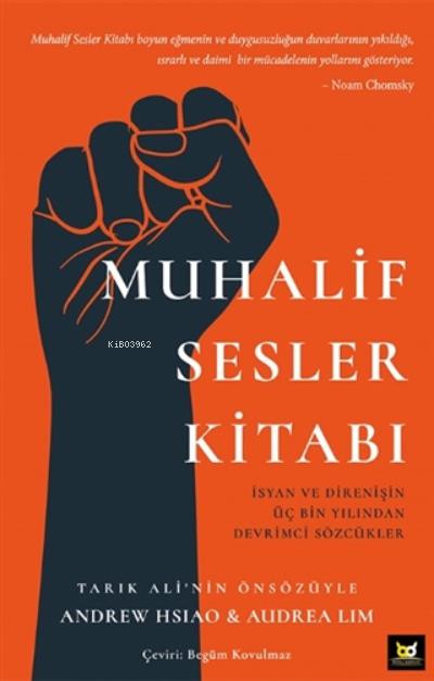 Muhalif Sesler Kitabı;İsyan Ve Direnişin Üç Bin Yılından Devrimci Sözcükler