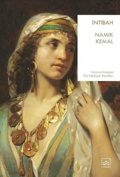 İntibah;Günümüz Türkçesiyle Türk Edebiyatı Klasikleri