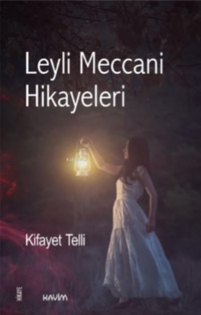 Leyli Meccani Hikayeleri