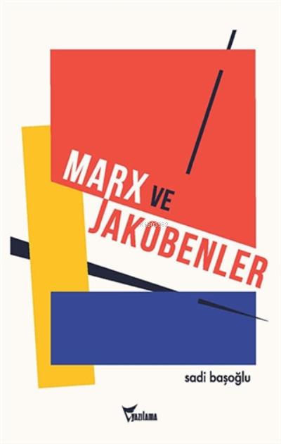 Marx Ve Jakobenler