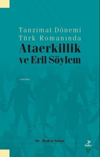 Tanzimat Dönemi Türk Romanında Ataerkillik ve Eril Söylem