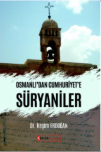 Osmanlı2dan Cumhuriyet'e Süryaniler