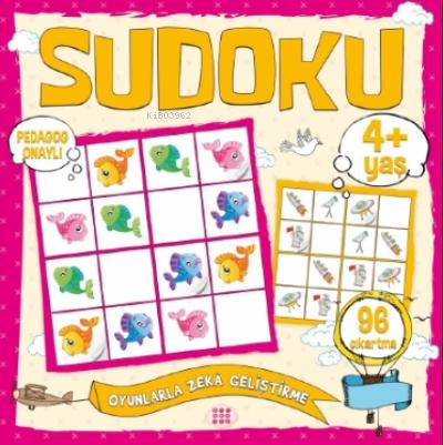 Çocuklar İçin Sudoku - Çıkartmalı (4+ Yaş)