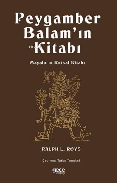 Peygamber Balam'ın Kitabı;Mayaların Kutsal Kitabı
