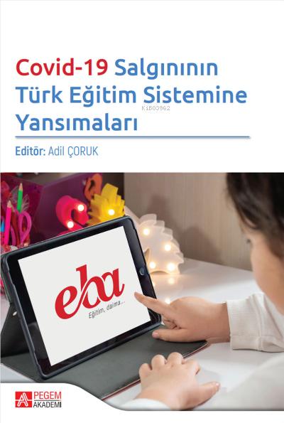 Covid-19 Salgınının Türk Eğitim Sistemine Yansımaları