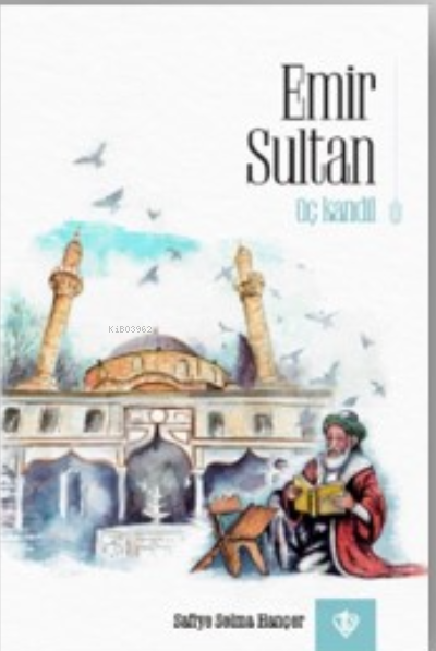 Emir Sultan Üç Kandil