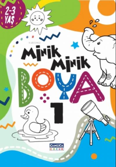 Minik Minik Boya - 1 ( 2-3 Yaş )