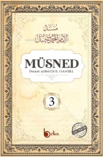 Müsned ( 3. Cilt - Arapça Metinli )