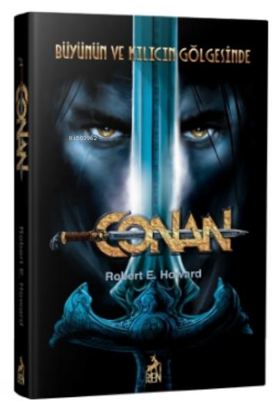 Conan: Büyünün Ve Kılıcın Gölgesinde