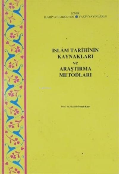İslam Tarihinin Kaynakları ve Araştırma Metodları