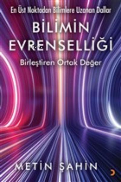 Bilimin Evrenselliği;Birleştiren Ortak Değer