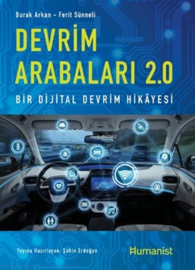 Devrim Arabaları 2.0;Bir Dijital Devrim Hikayesi