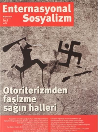 Enternasyonal Sosyalizm Mayıs 2021 Sayı: 8