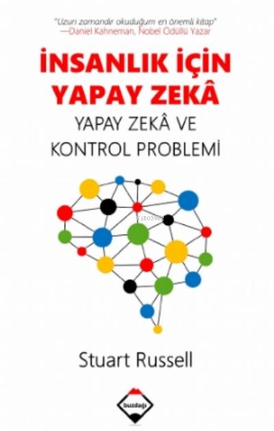 İnsanlık için Yapay Zekâ: Yapay Zekâ ve Kontrol Problemi