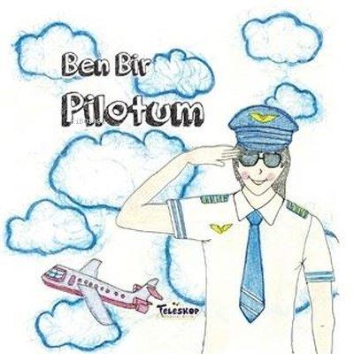 Ben Bir Pilotum