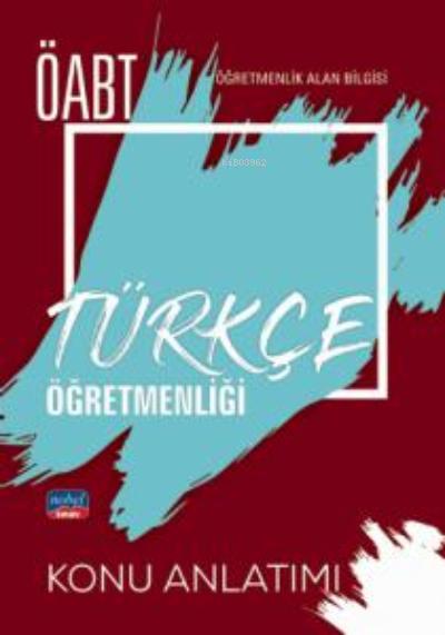 ÖABT Türkçe Öğretmenliği - Öğretmenlik Alan Bilgisi - Konu Anlatımı