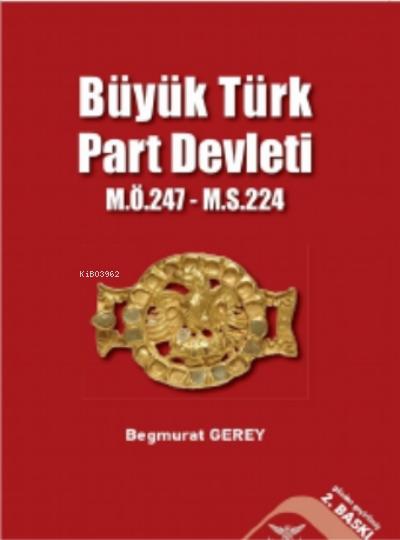 Büyük Türk Part Devleti