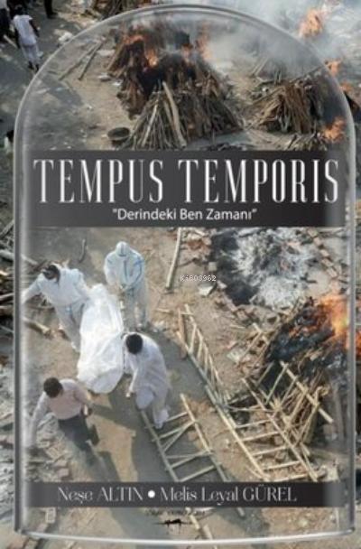 Tempus Temporis;''Derindeki Ben Zamanı''