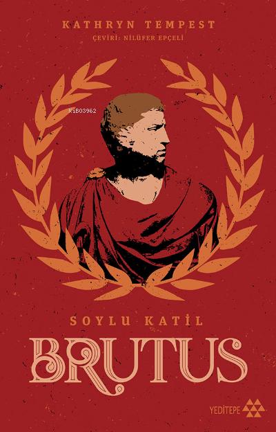 Brutus;Soylu Katil