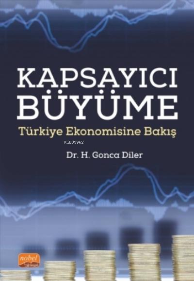 Kapsayıcı Büyüme - Türkiye Ekonomisine Bakış