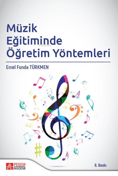 Müzik Eğitiminde Öğretim Yöntemleri
